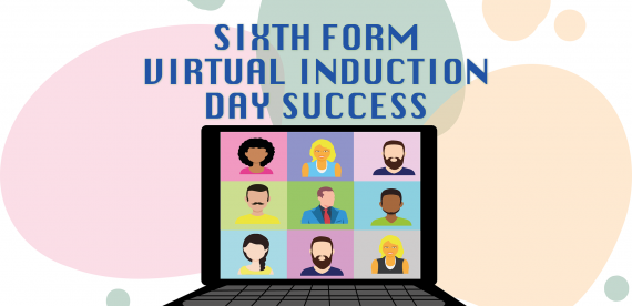 Sixth Form Virtual Induction Day Success