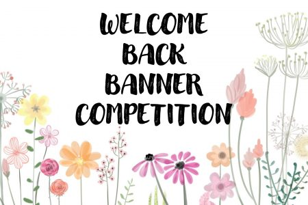 Welcome Back Banner Competition